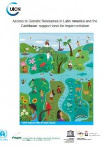 Access to Genetic Resources in Latin America and the Caribbean: support tools for implementation
