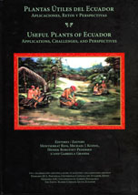 Useful Plants of Ecuador: Applications, Challenges, and Perspectives