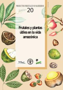 Frutales y plantas útiles en la vida amazónica